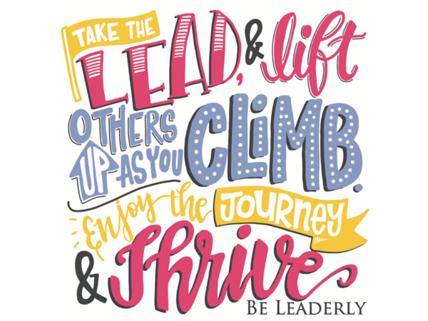 Leaderly Quote: Lead. Climb. Thrive.