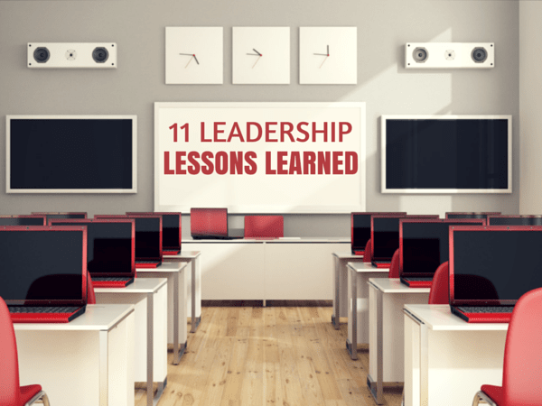 11 leadership lessons learned