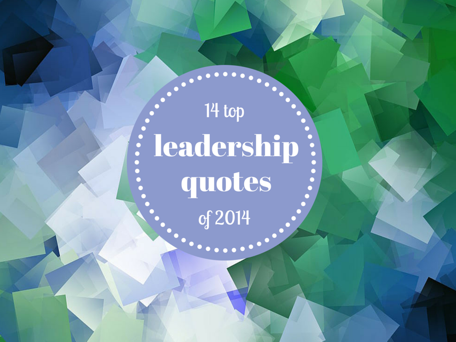 14 top leadership quotes
