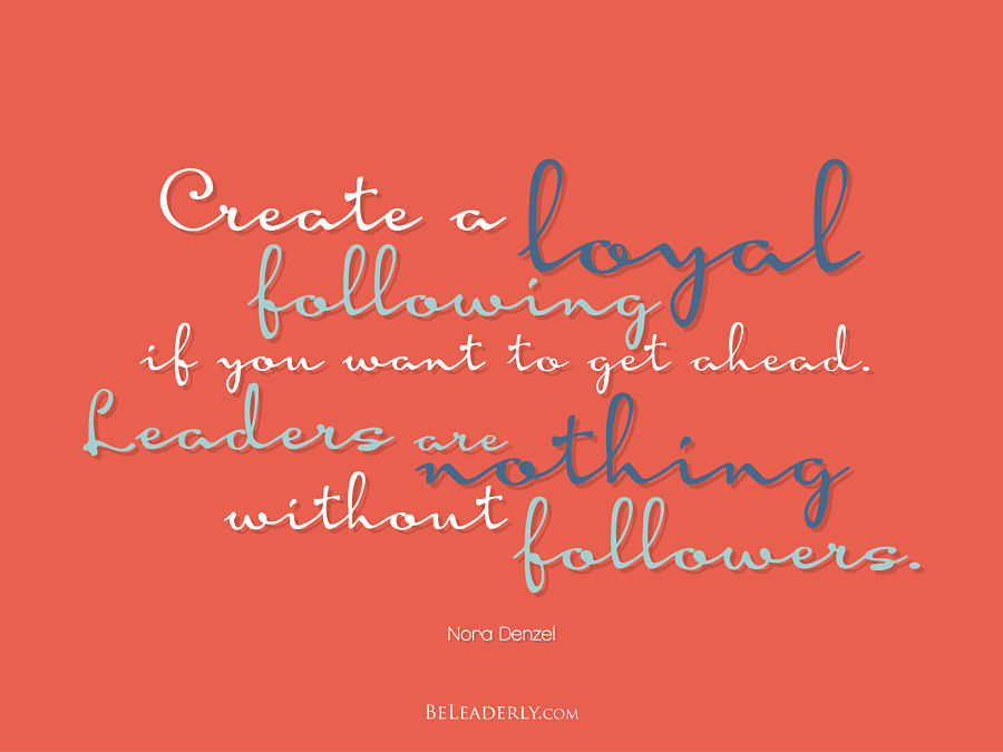 Create a loyal following