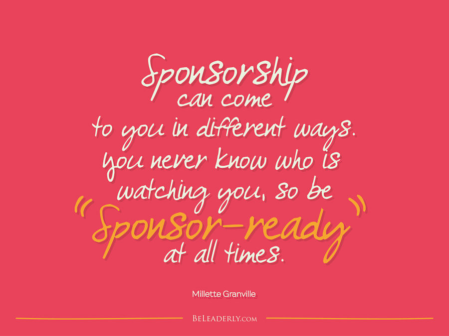 Leaderly Quote: Sponsorship can come to you in different ways ...