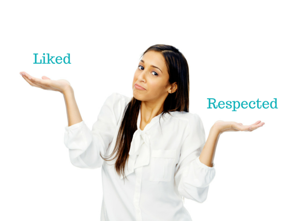 Is it better to be liked or be respected?