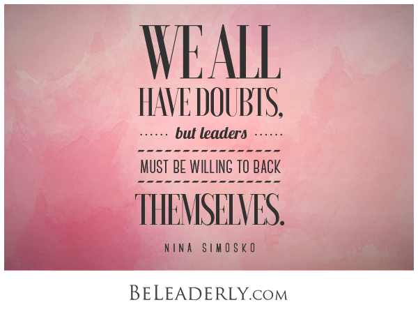 Leaderly Quote: We All Have Doubts…
