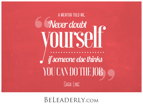 Never Doubt Yourself...