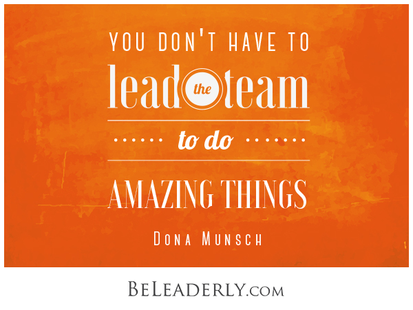 You don't have to lead the team