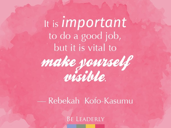 Leaderly Quote/Careeer Advice: It's important to do a good job...