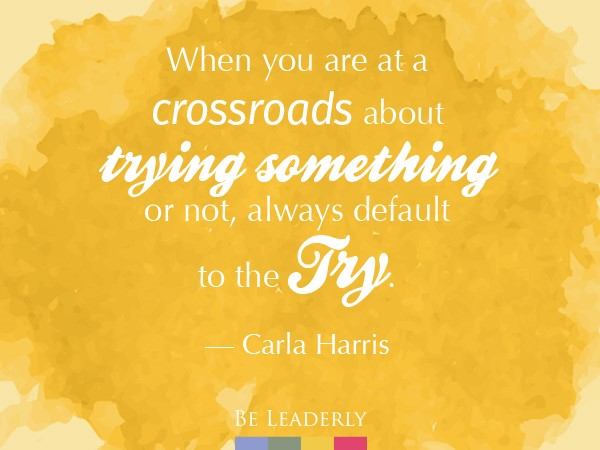 Leaderly Quote: When you are at a crossroads…