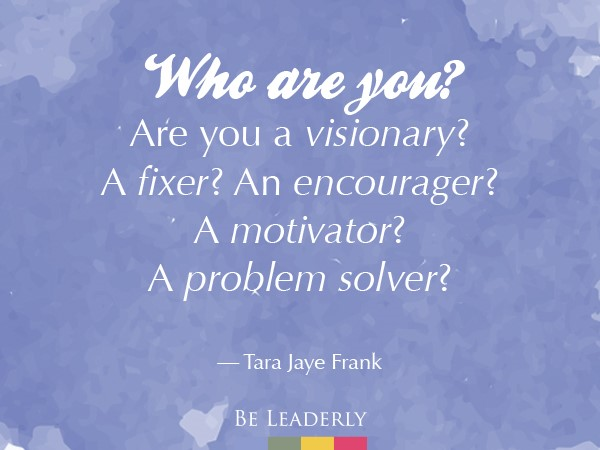 Leaderly Quote: Who are you?