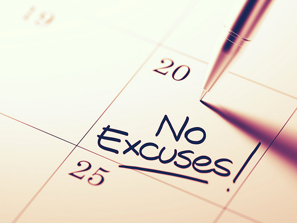 You Can Make Excuses or You Can Make Progress