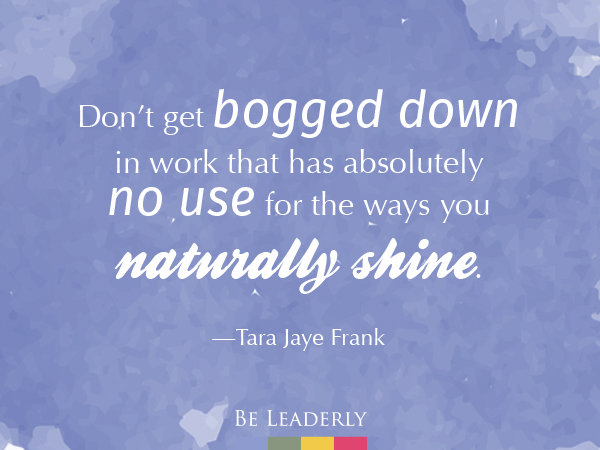 Leaderly Quote: Don't get bogged down in work…