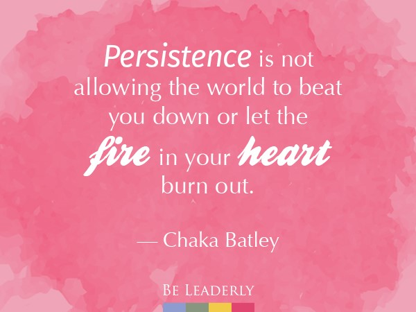 Leaderly Quote: Persistence