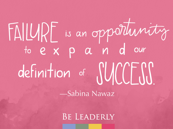 Leaderly Quote: Failure is an opportunity…