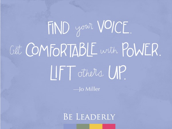 Leaderly Quote: Find your voice - Jo Miller