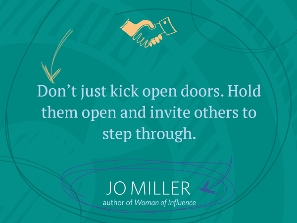 Don't just kick open doors