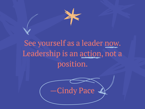 Leadership quote by women: See yourself as a leader now